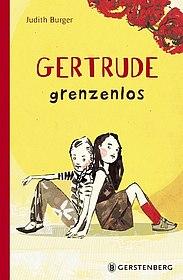 """Cover """"Gertrude Grenzenlos"""", (c) Gerstenberg Verlag"""