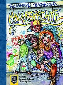 "Cover ""Mauerspechte"", (c) Knabe Verlag Weimar"