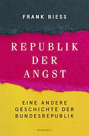 """Buchcover """"Republik der Angst"""", (c) Rowohlt Verlag"""