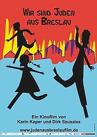 Filmplakat Wir sind Juden aus Breslau, Karin Kaper Film GbR