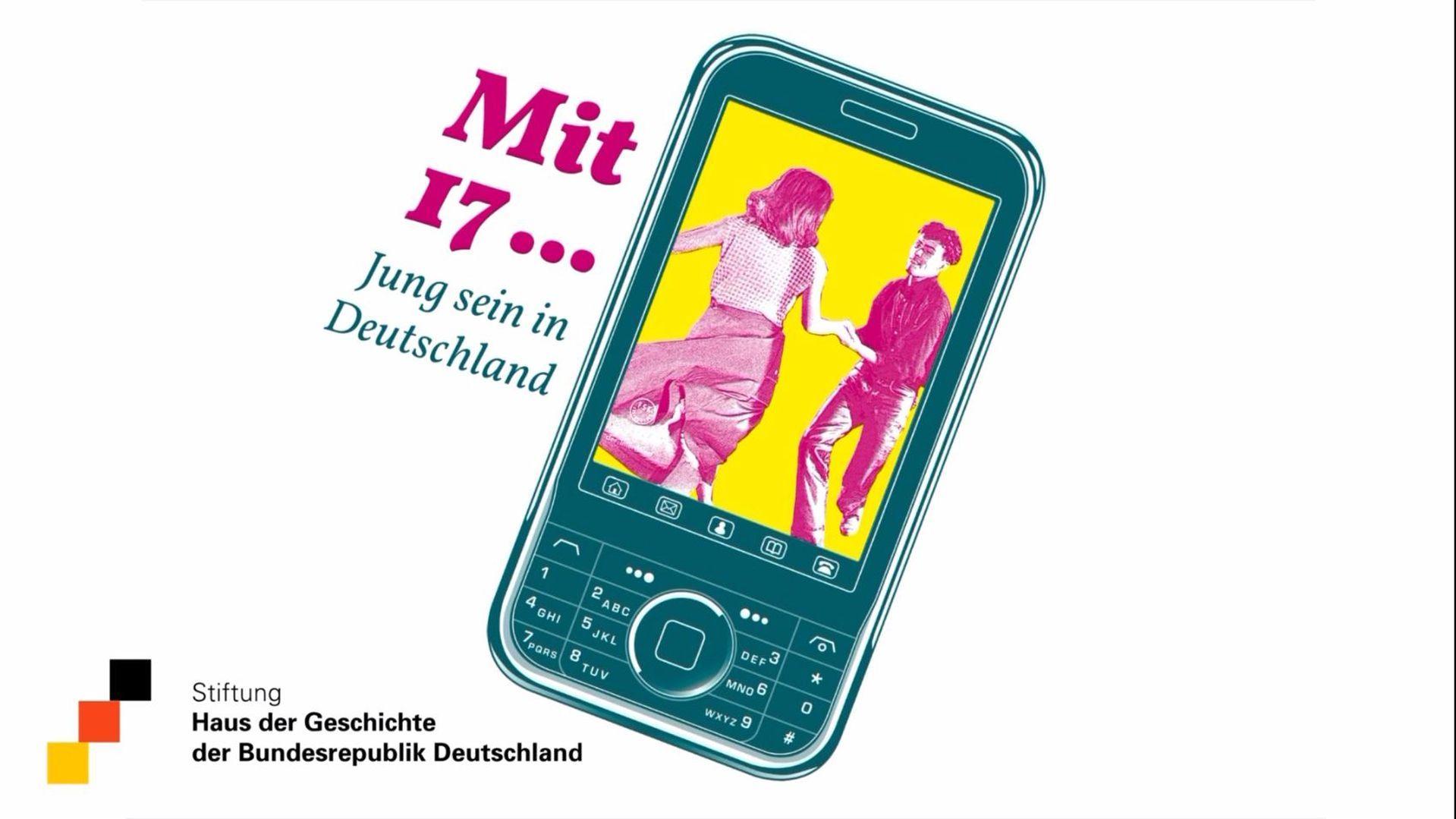 Ausstellungsplakat Mit 17... Jung sein in Deutschland