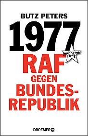 "Buchcover ""1977 - RAF gegen Bundesrepublik"""
