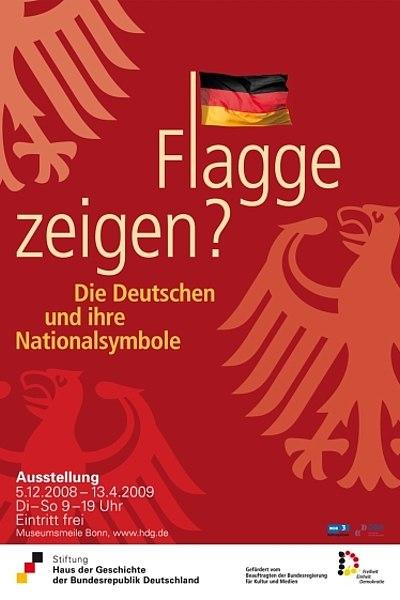 Ausstellungsplakat Flagge zeigen? Die Deutschen und ihre Nationalsymbole