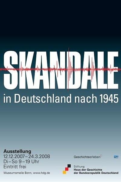 Ausstellungsplakat Skandale in Deutschland nach 1945