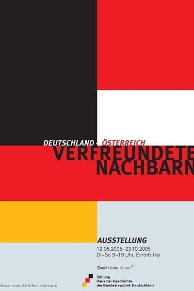Ausstellungsplakat Verfreundete Nachbarn: Deutschland - Österreich