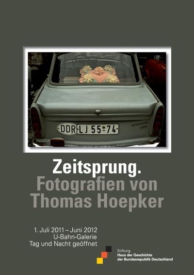 Ausstellungsplakat Zeitsprung. Fotografien von Thomas Hoepker