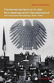 Buchcover Marie-Luise Recker, Parlamentarismus in der Bundesrepublik Deutschland, (c) Droste-Verlag