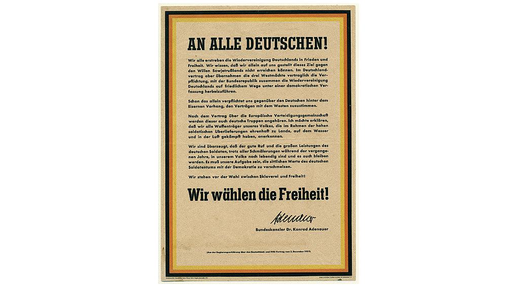 Schwarz-rot-gold umrandetes Flugblatt, unterzeichnet mit der gedruckten Unterschrift Konrad Adenauers aus dem Jahr 1952. Im Text wird die Wiedervereinigung Deutschlands angestrebt.
