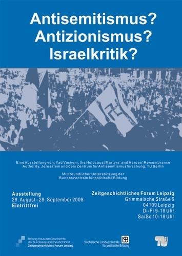 Ausstellungsplakat Antisemitismus? Antizionismus? Israelkritik?