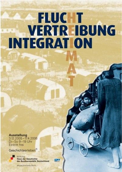 Ausstellungsplakat Flucht, Vertreibung, Integration