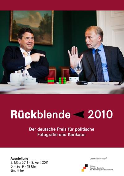 Ausstellungsplakat Rückblende 2010. Der deutsche Preis für politische Fotografie und Karikatur