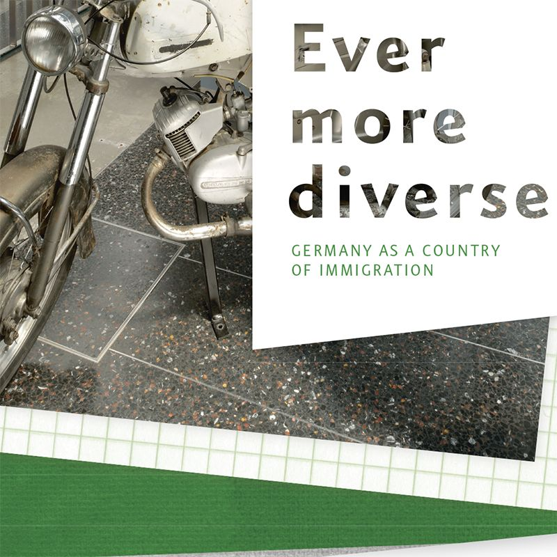 Exploring on one's own: Ever more diverse - Germany as a country of immigration