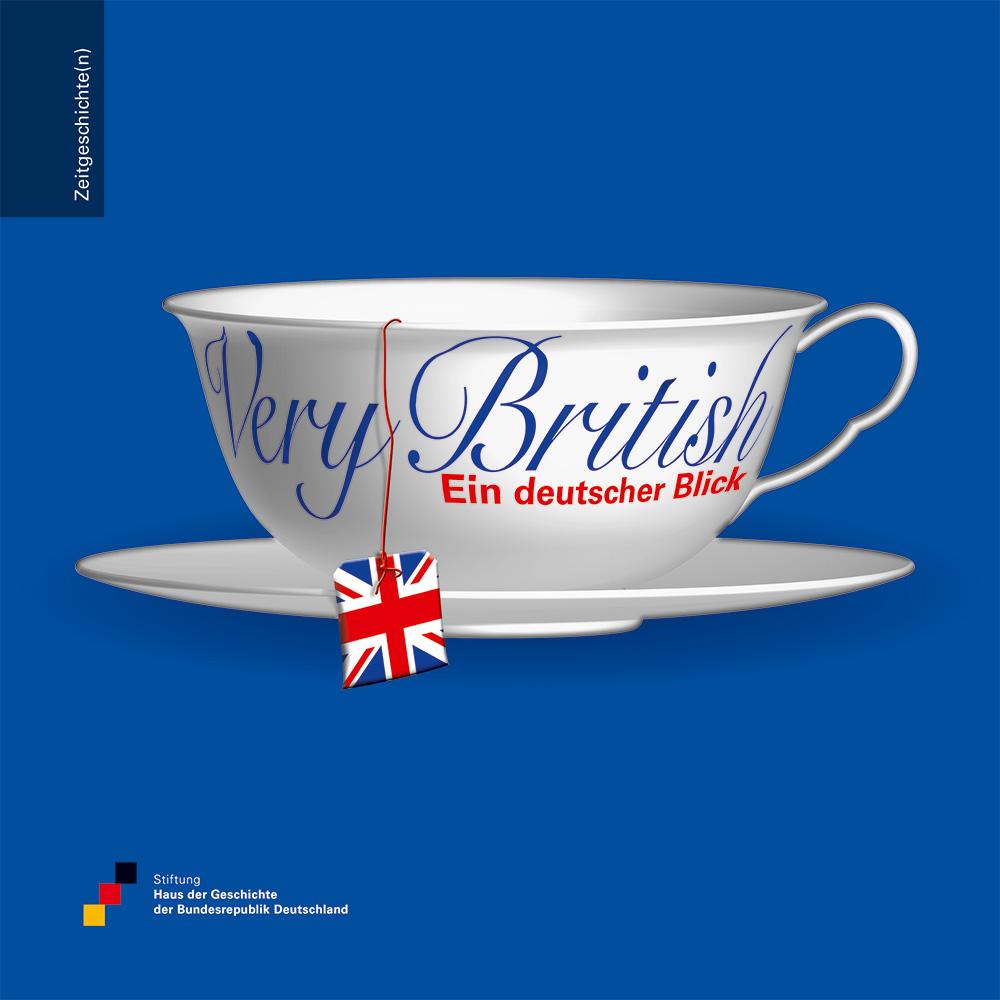 """Buchcover mit Grafik einer weißen Teetasse und Aufdruck """"Very British. Ein deutscher Blick"""", vor blauem Hintergrund"""