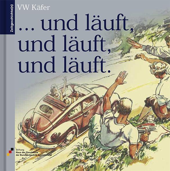 Buch mit der Zeichnung eines offenen Käfer-Cabrios, zwei jungen Frauen und drei jungen Männern auf dem Cover