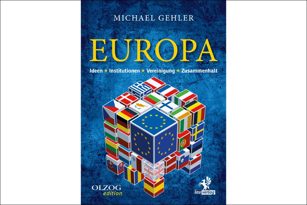 """Buchcover """"Europa. Ideen – Institutionen – Vereinigung – Zusammenhalt"""""""