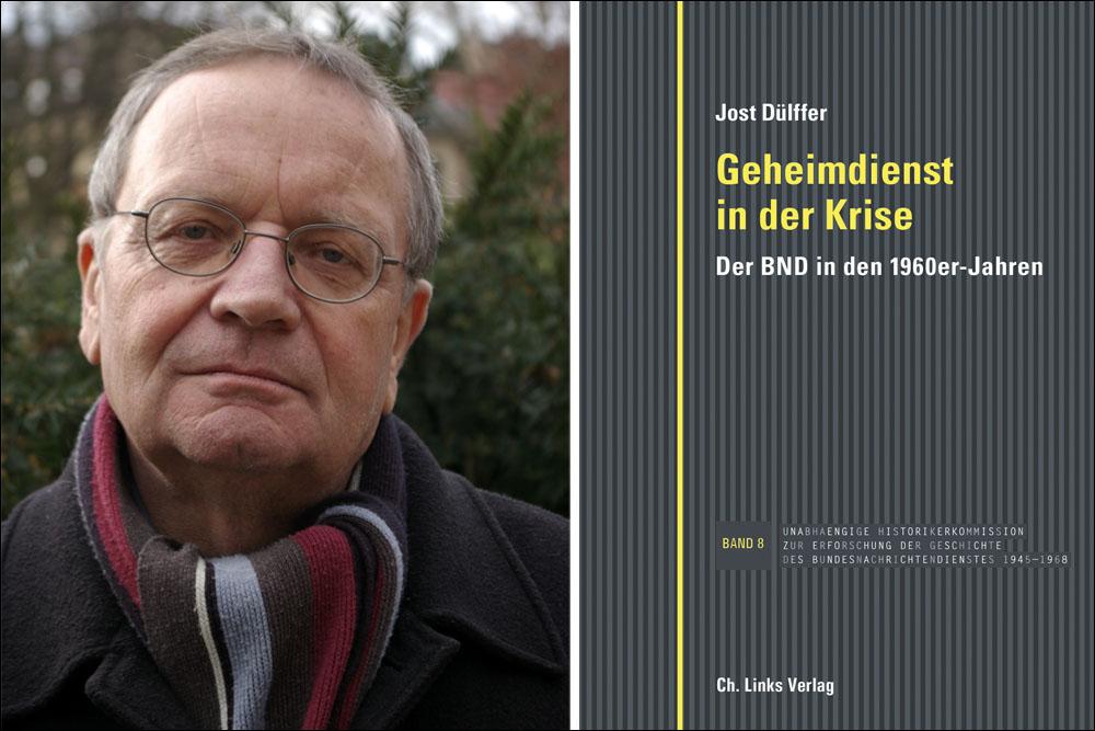 Porträt von Jost Dülffer und Buchcover Nachrichtendienst in der Krise. Der BND in den 1960er Jahren