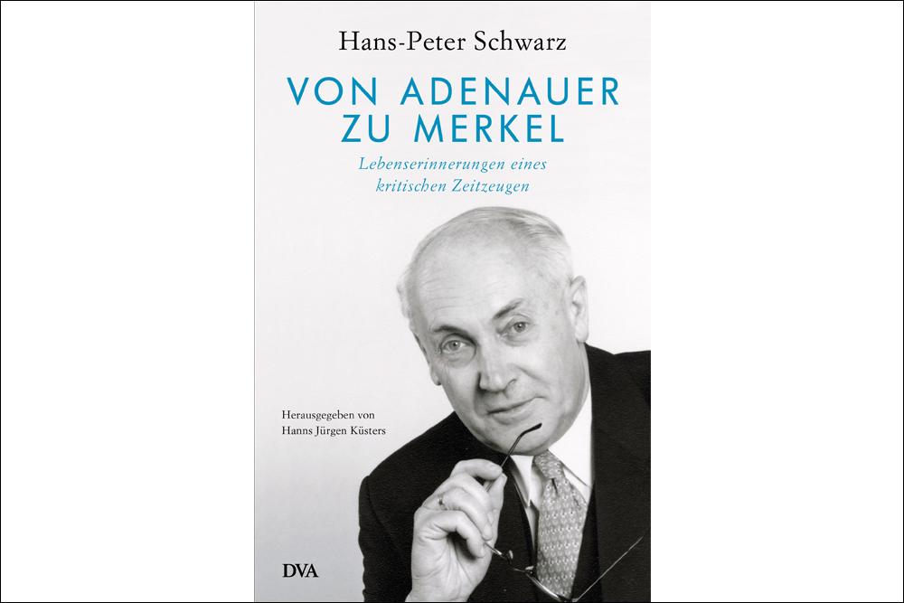 Buchcover Hans-Peter Schwarz. Erinnerungen eines kritischen Zeitzeugen.