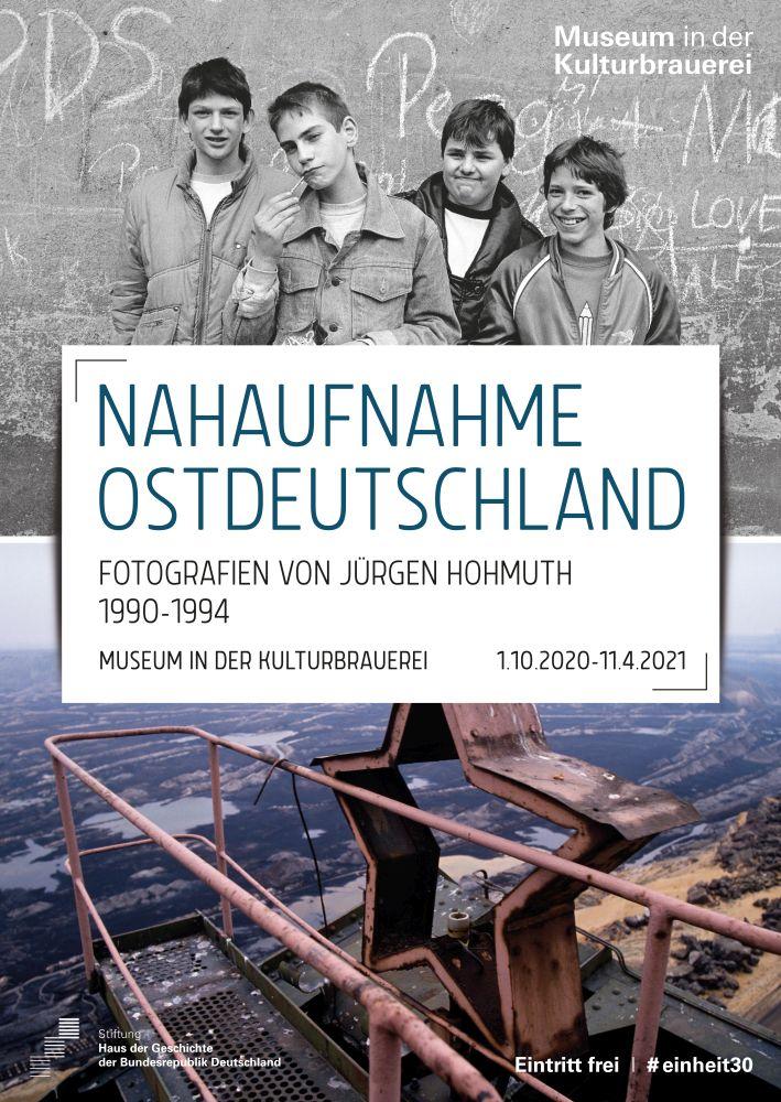"""Plakat """"Nahaufnahme Ostdeutschland. Fotografien von Jürgen Hohmuth 1990-1994"""""""
