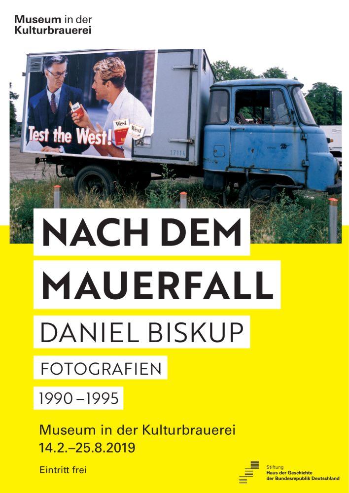 """Plakat für die Ausstellung """"Nach dem Mauerfall"""""""