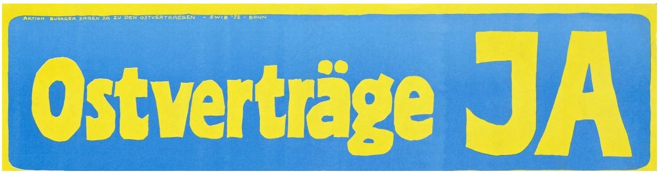 Blaugelber Plakatstreifen der Aktion 'Bürger sagen Ja zu den Ostverträgen'