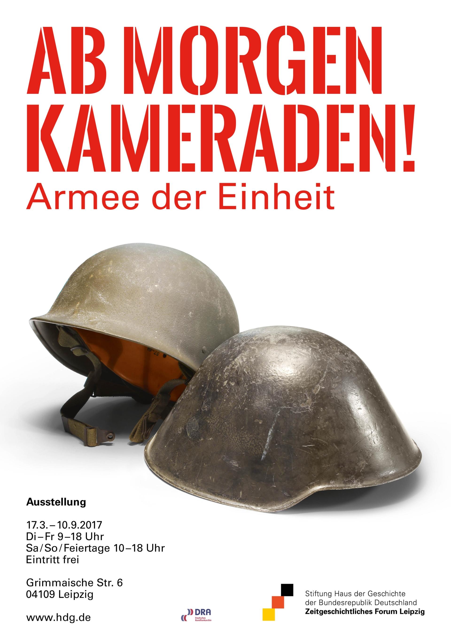 Plakat zur Ausstellung Ab morgen Kameraden Armee der Einheit