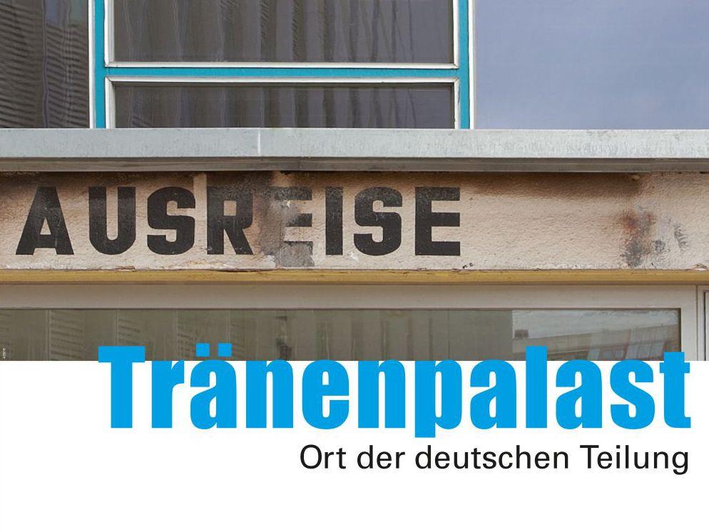Plakat zur Ausstellung im Tränen-Palast Berlin