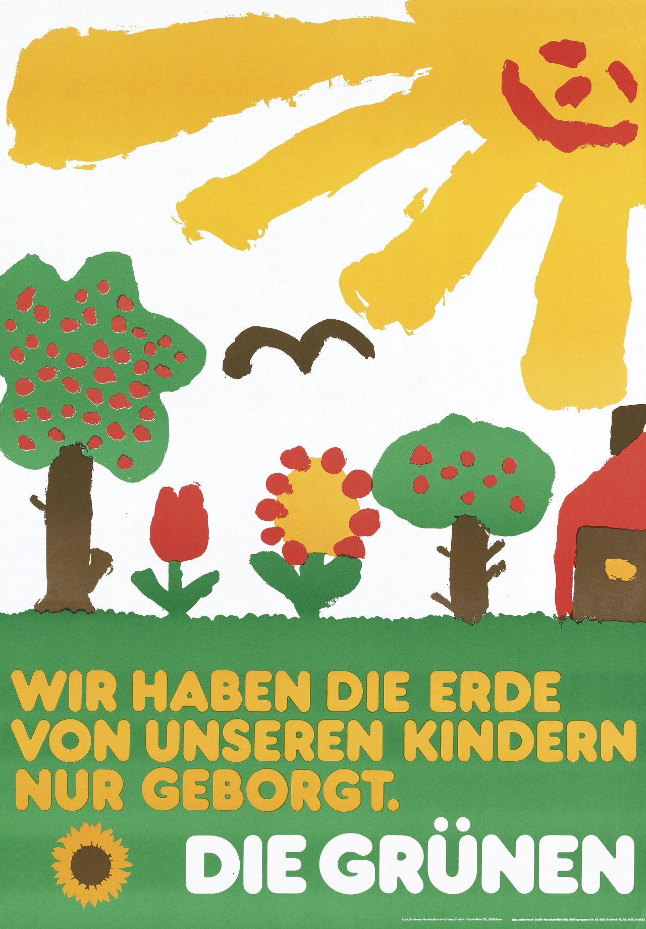 Motiv (farbige Kinderzeichnung): Wiese mit Blumen, Bäumen und Haus, darüber lachende Sonne; Text (gelb, weiß) unten: Wir haben die Erde / von unseren Kindern / nur geborgt. / Die Grünen; links unten Sonnenblume (gelb, braun).